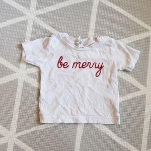 Be Merry Short Sleeve T-Shirt 6-12m